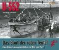 U-552: Das Boot der roten Teufel - Eine Einsatzdokumentation in Bild und Text